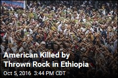 American Killed by Thrown Rock in Ethiopia