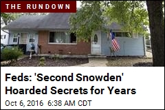 Feds: 'Second Snowden' Hoarded Secrets for Years