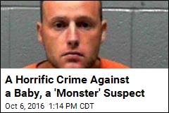 A Horrific Crime Against a Baby, a 'Monster' Suspect