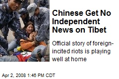 Chinese Get No Independent News on Tibet