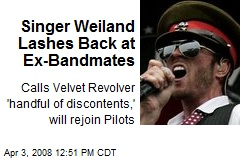 Singer Weiland Lashes Back at Ex-Bandmates