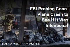 FBI Probing Conn. Plane Crash to See If It Was Intentional