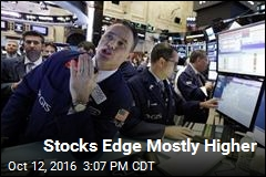 Stocks Edge Mostly Higher