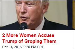 2 More Women Accuse Trump of Groping Them