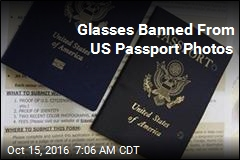 Glasses Banned From US Passport Photos