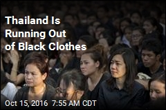 Thailand Is Running Out of Black Clothes