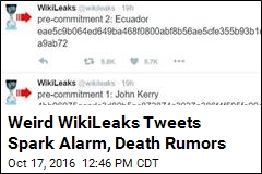 Weird WikiLeaks Tweets Spark Alarm, Death Rumors