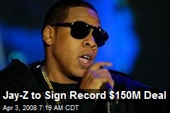 Jay-Z to Sign Record $150M Deal