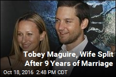 Tobey Maguire, Wife Split After 9 Years of Marriage