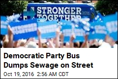 Democratic Party Bus Dumps Sewage on Street