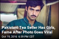 Pakistani Tea Seller Has Girls, Fame After Photo Goes Viral