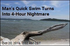 Man's Quick Swim Turns Into 4-Hour Nightmare