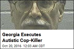Georgia Executes Autistic Cop-Killer