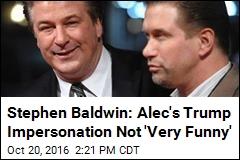 Stephen Baldwin: Alec's Trump Impersonation Not 'Very Funny'