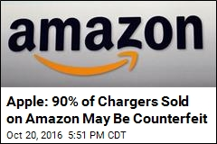 Apple Says 90% of Chargers Sold on Amazon Are Counterfeit