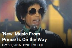 'New' Music From Prince Is On the Way