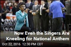 Singer Kneels During Anthem at NBA Game