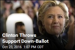 Clinton Throws Support Down-Ballot