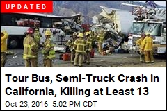 Tour Bus, Semi-Truck Crash in California, Killing at Least 11