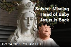 Solved: Missing Head of Baby Jesus Is Back