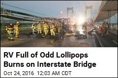 RV Full of Pot-Laced Lollipops Burns on Interstate Bridge