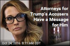Note to Trump From Accusers' Attorneys: Bring It