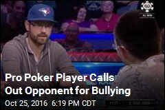 Pro Poker Player Calls Out Opponent for Bullying