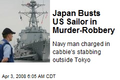 Japan Busts US Sailor in Murder-Robbery