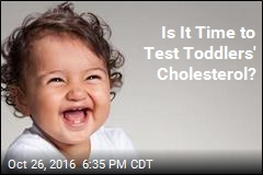 Is It Time to Test Toddlers' Cholesterol?