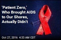 Research Exonerates AIDS 'Patient Zero'