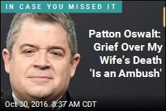 Patton Oswalt: Grief Over My Wife's Death 'Is an Ambush'