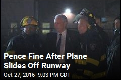 Pence Fine After Plane Slides Off Runway