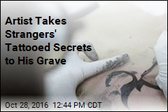 Artist Gets Strangers' Secrets Inked, Takes Them to His Grave