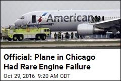 Official: Plane in Chicago Had Rare Engine Failure