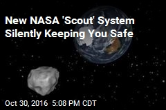 New NASA 'Scout' System Silently Keeping You Safe