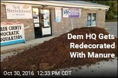 Dem HQ Gets Redecorated With Manure