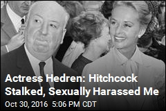 Actress Hedren: Hitchcock Stalked, Sexually Harassed Me
