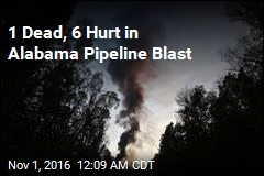 1 Dead, 6 Hurt in Alabama Pipeline Blast