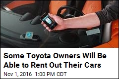 Toyota Tests Plan to Let Owners Rent Out Their Cars