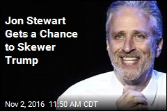 Jon Stewart Gets a Chance to Skewer Trump