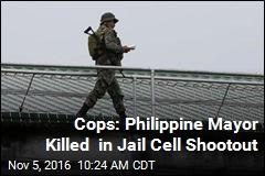Philippine Cops: Drug-Linked Mayor Killed in Jail Shootout
