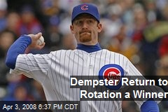 Dempster Return to Rotation a Winner