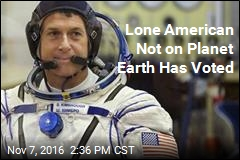 Lone American Not on Planet Earth Has Voted