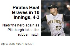 Pirates Beat Braves in 10 Innings, 4-3