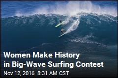 Women Make History in Big-Wave Surfing Contest