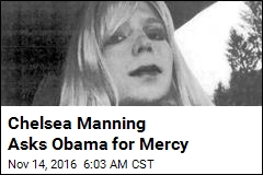 Chelsea Manning Asks Obama for Mercy