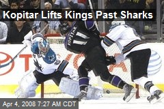 Kopitar Lifts Kings Past Sharks