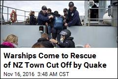 Warships Evacuate Quake-Hit NZ Town