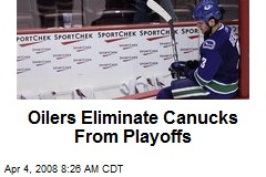 Oilers Eliminate Canucks From Playoffs