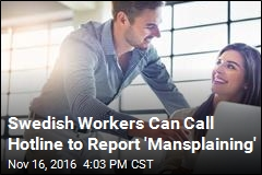 Swedish Union Launches 'Mansplaining' Hotline